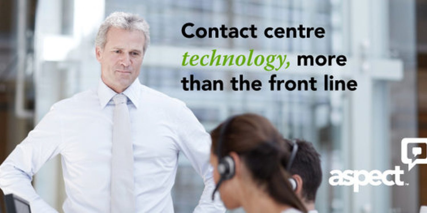 Contact Centre Technology – more than the front line