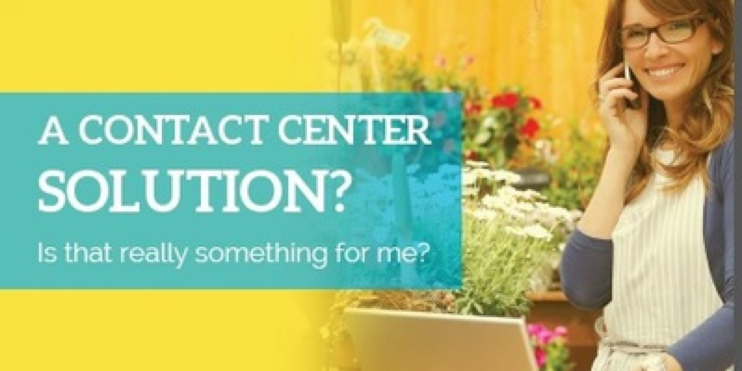 Digital Means Contact Centre Solutions Are for Everyone