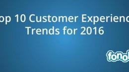 fonolo.Top.10.Customer.Experience.trends.image.jue.2016