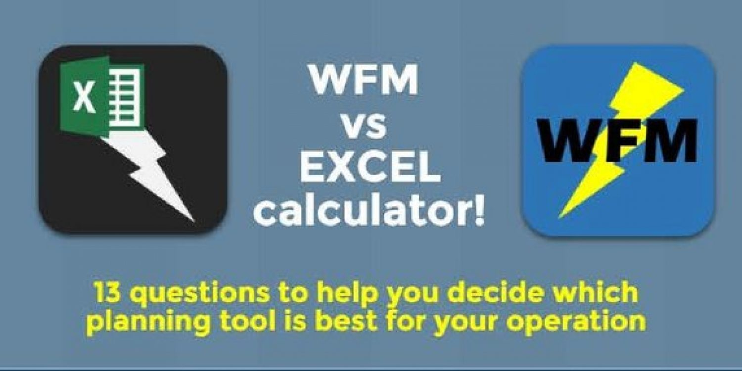 WFM vs EXCEL Which Planning Tool is Best for your Operation?
