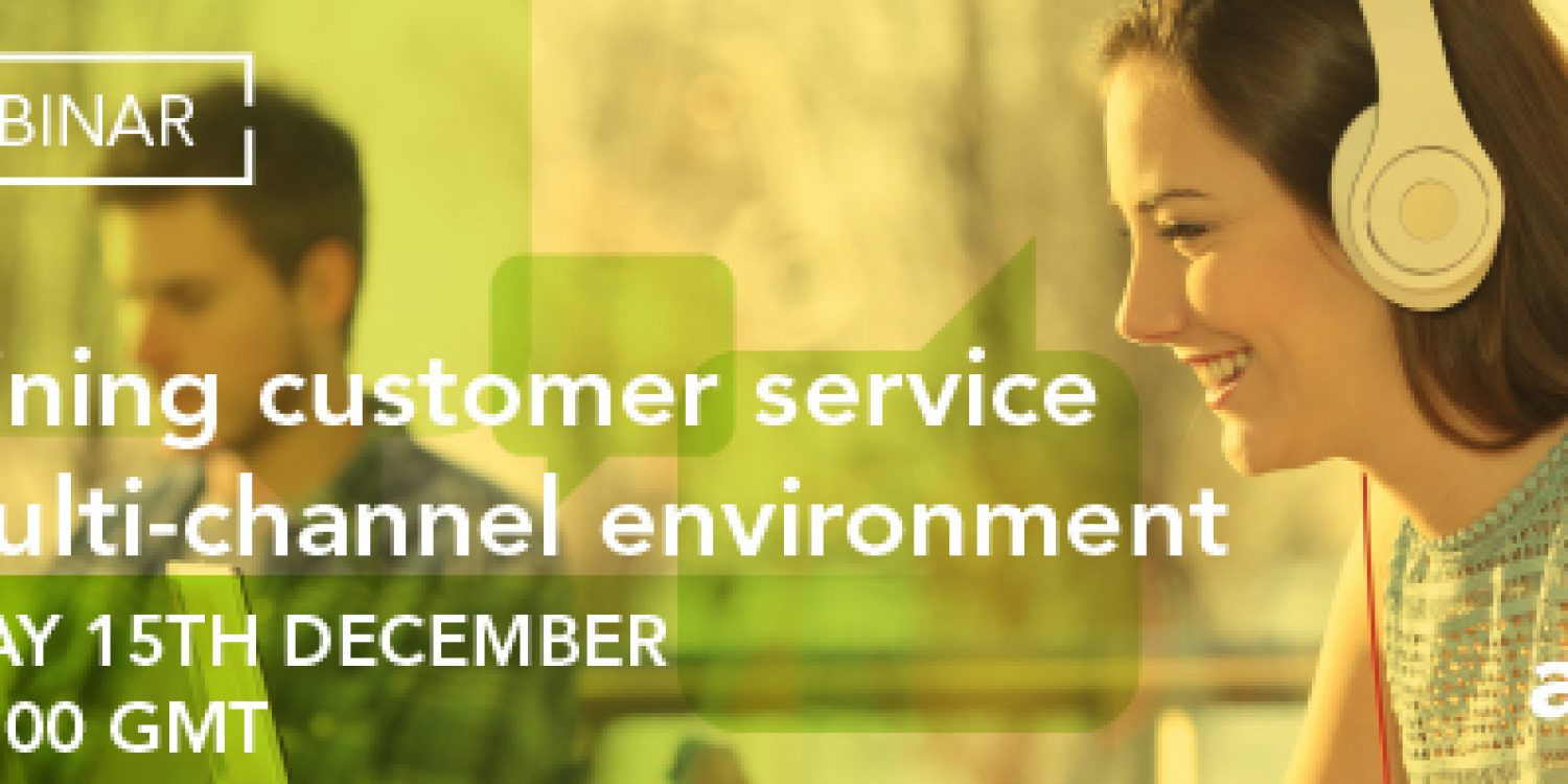 Redefining Customer Service in a Multi-Channel Environment