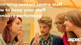 aspect.motivating.contact.centre.staff.imge.nov.2016