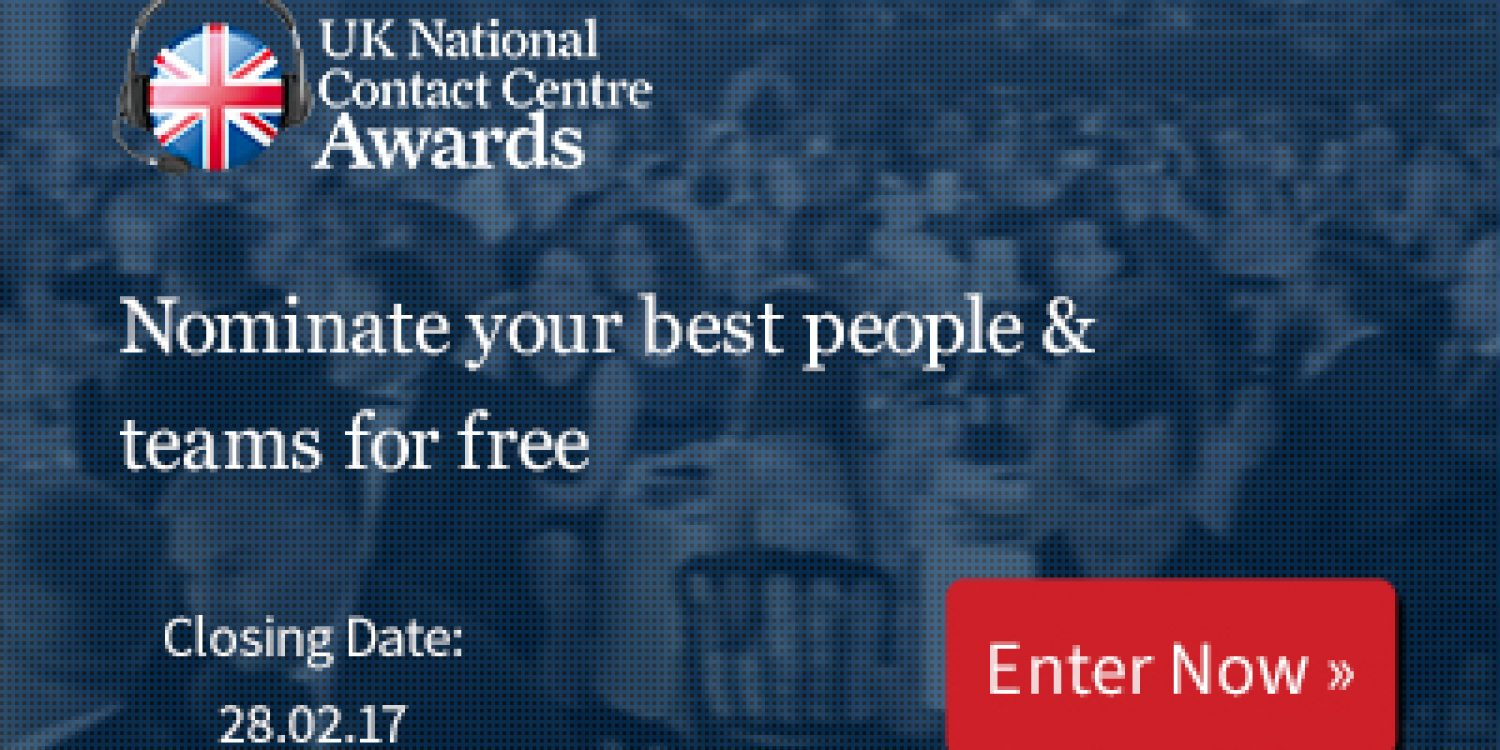 Less Than A Week to Enter UK National Contact Centre Awards 2017