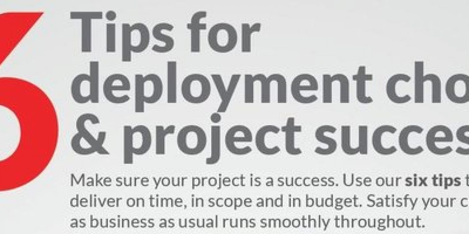 6 Tips for Deployment Project Success – Netcall