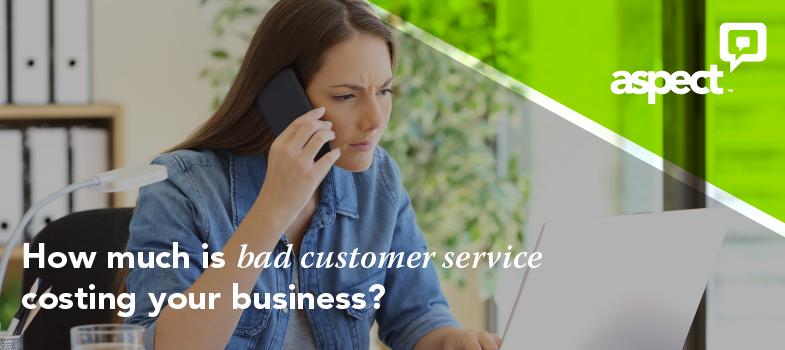 aspect_march_How-much-is-bad-customer-service-costing-your-business.march.2017