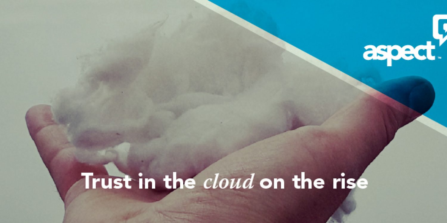Trust In The Cloud On The Rise in Contact Centres