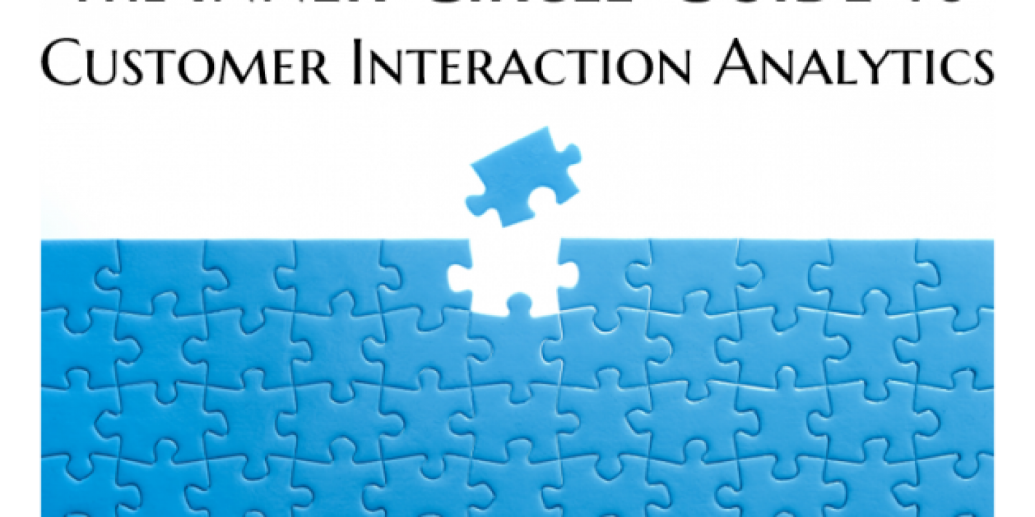 The Inner Circle Guide to Customer Interaction Analytics