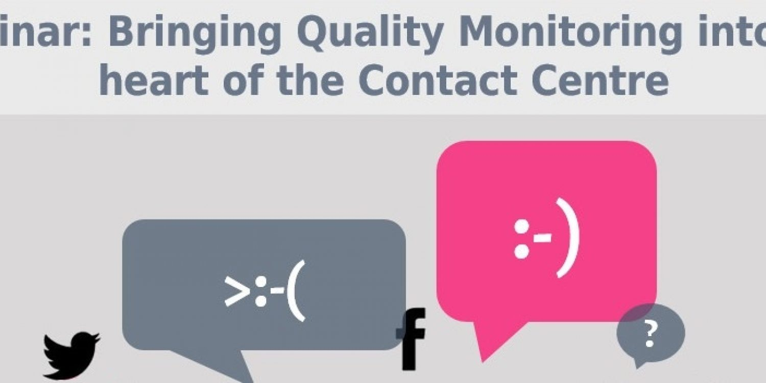 Bringing Quality Monitoring To The Contact Centre