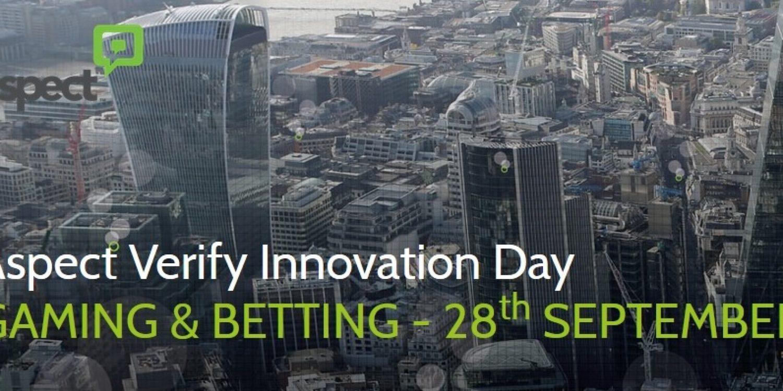 Aspect Verify Innovation Day – Gaming & Betting