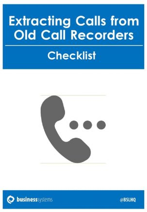 business systems Extracting Calls From Old Call Recorders nov 2017.1