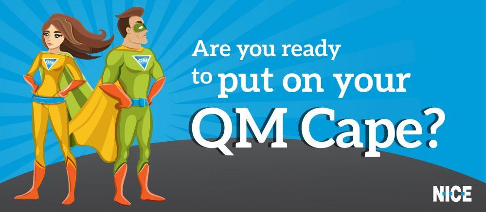 NICE: Be a Quality Management Superhero