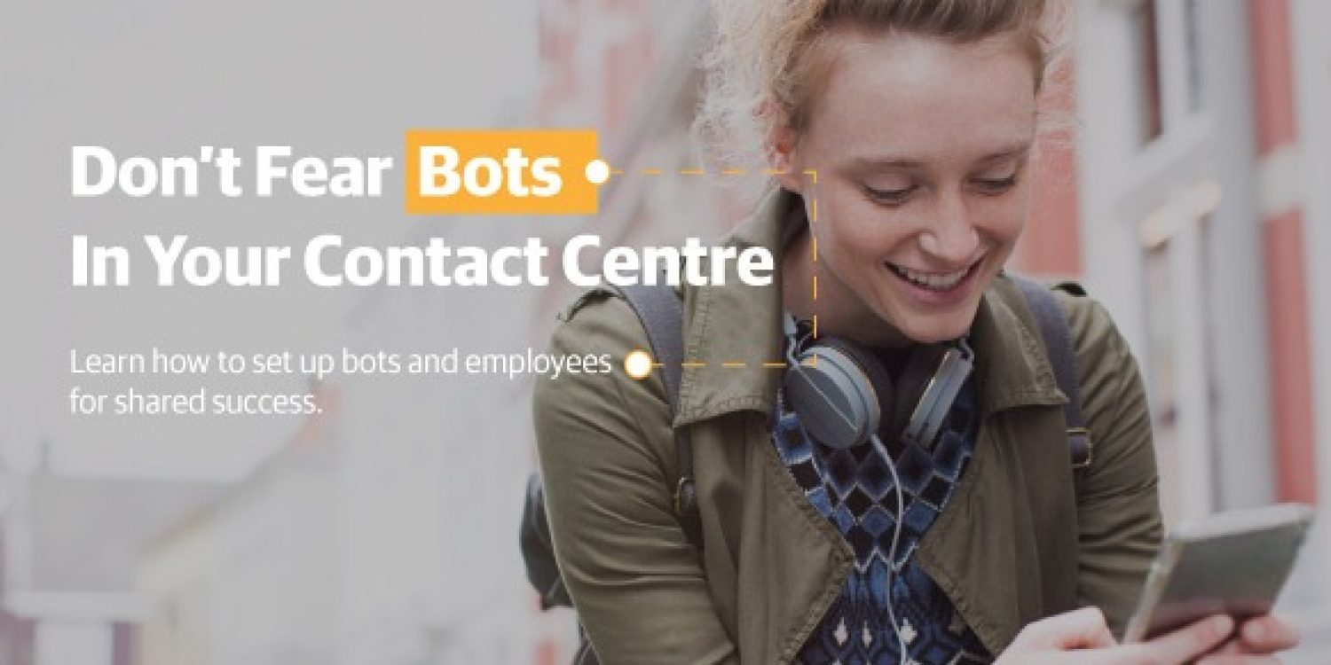 ttec eBook: Don't Fear Bots in Your Contact Centre
