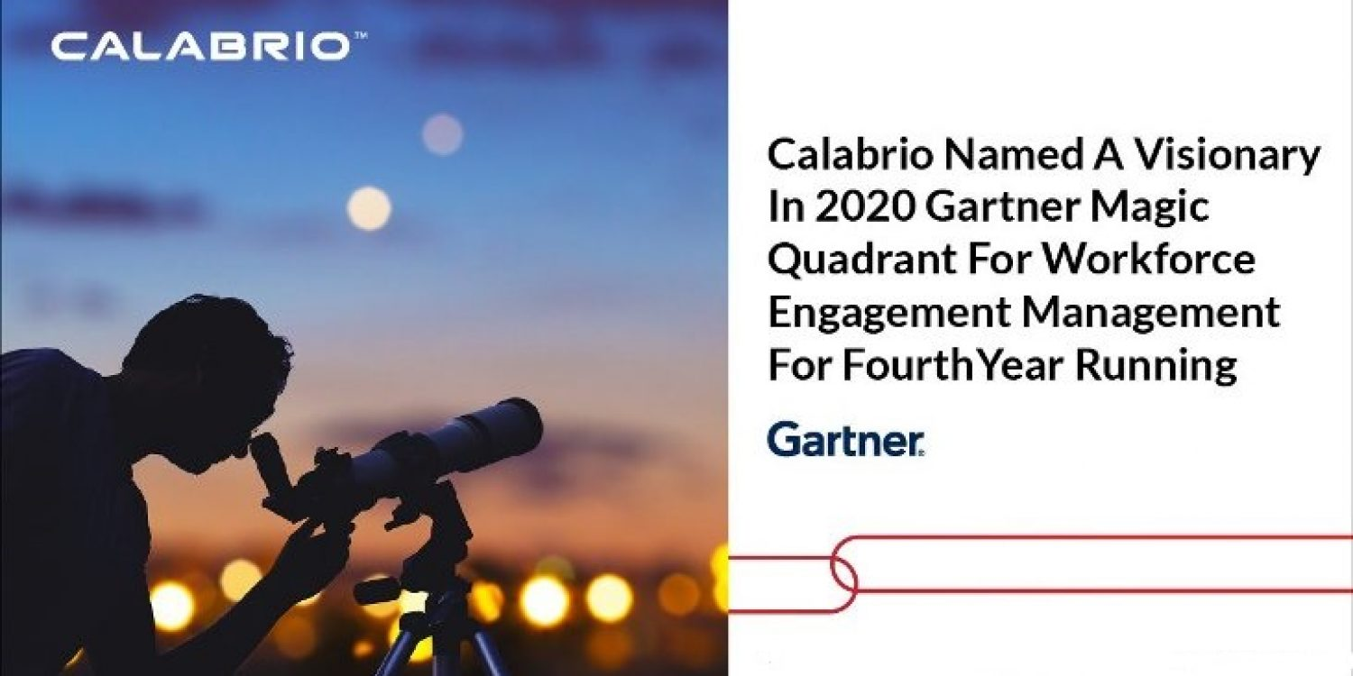 Calabrio Named in Magic Quadrant for Workforce Engagement Management