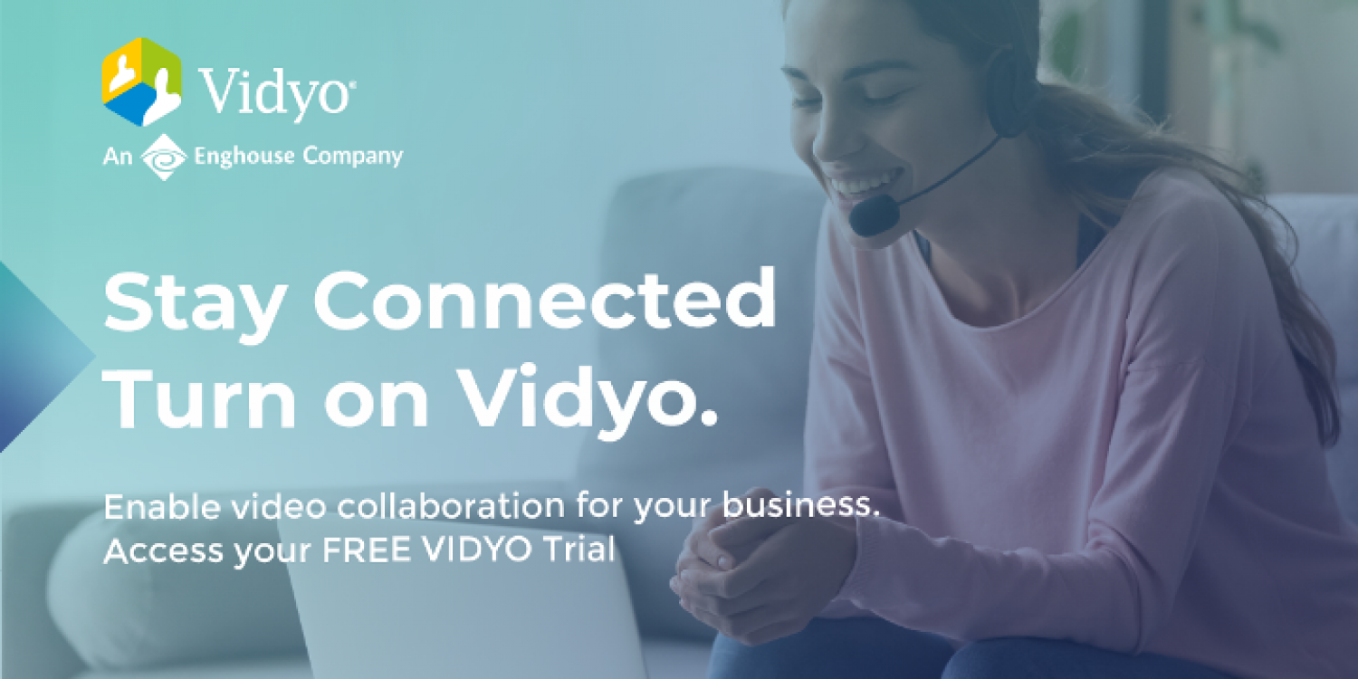 Enghouse Interactive's Working From Home – Try Vidyo for Free