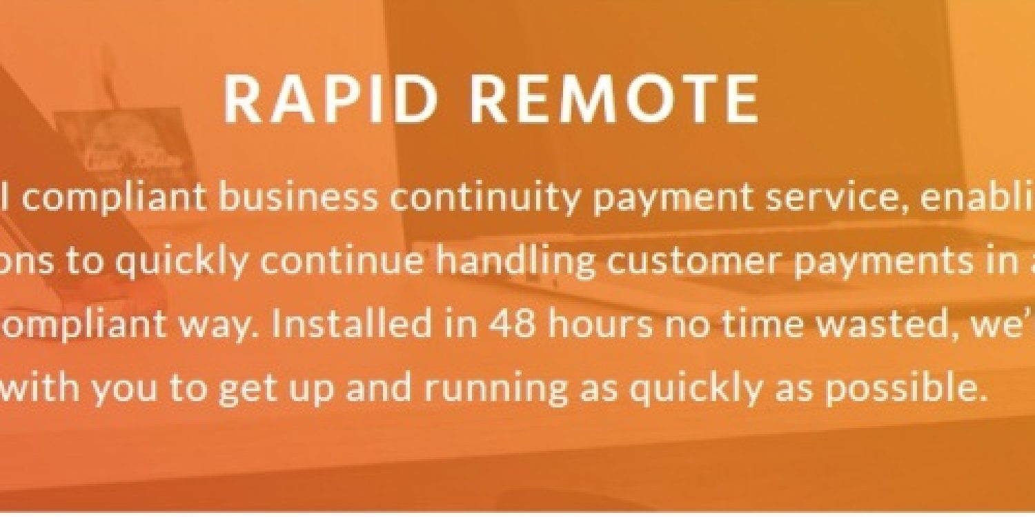 PCI Pal Launch Rapid Remote to Deliver Secure Payment