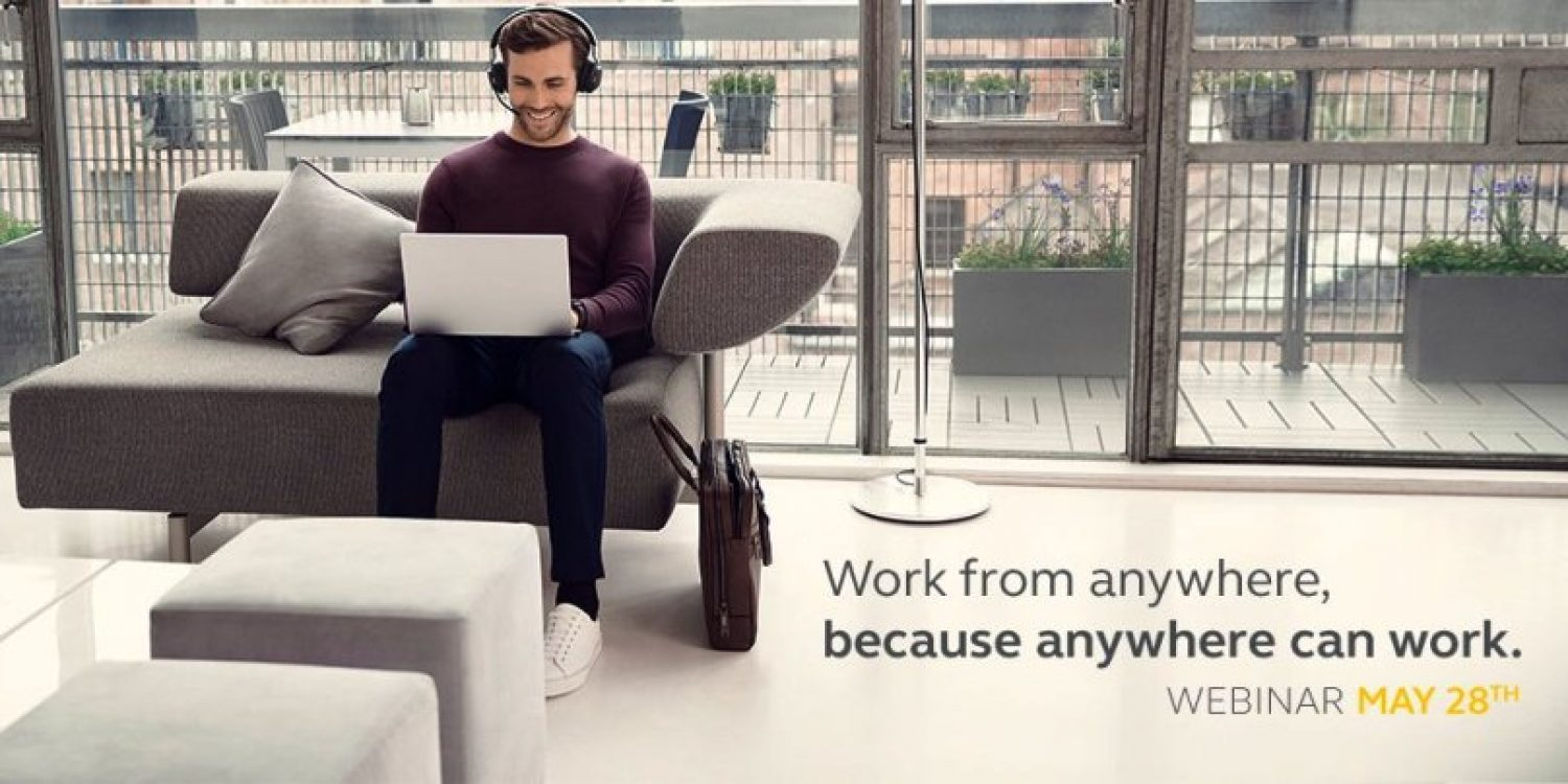 Webinar: Work from anywhere, because anywhere can work