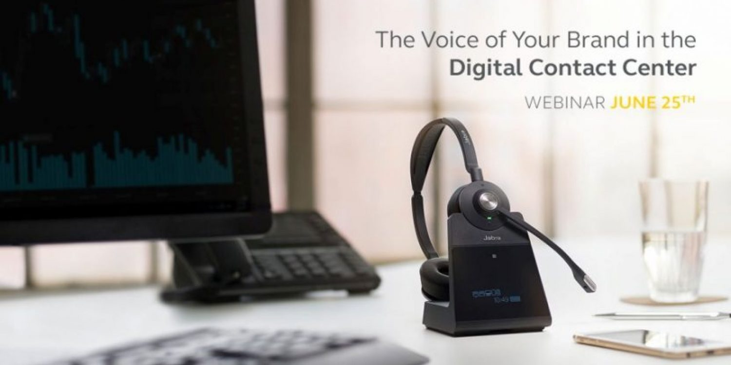 Webinar: The Voice of Your Brand in the Digital Contact Centre