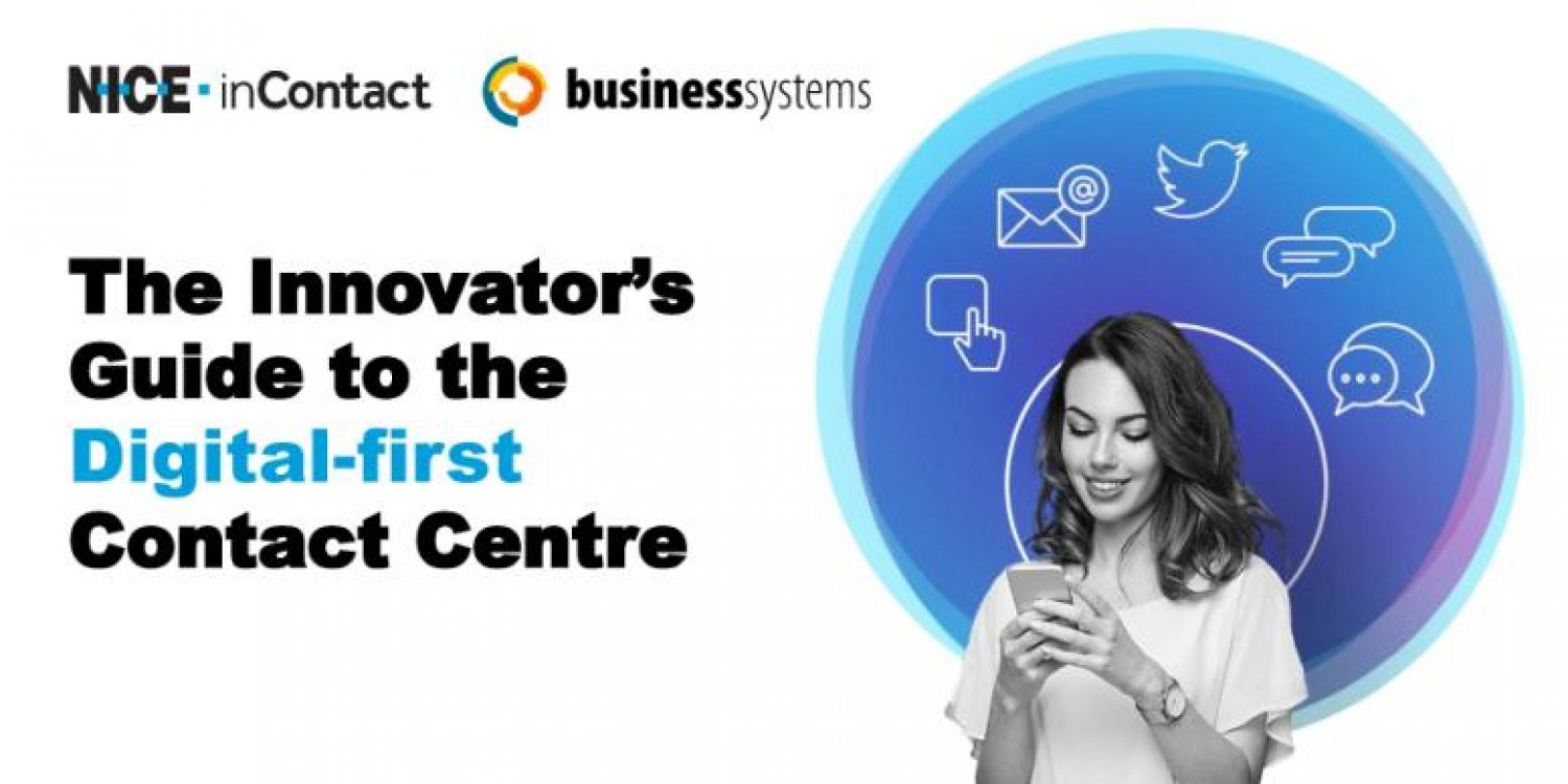 The Innovator's Guide to the Digital-First Contact Centre