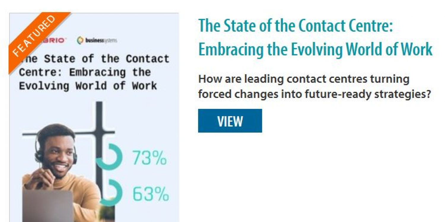 The Contact Centre: Embracing the Evolving World of Work
