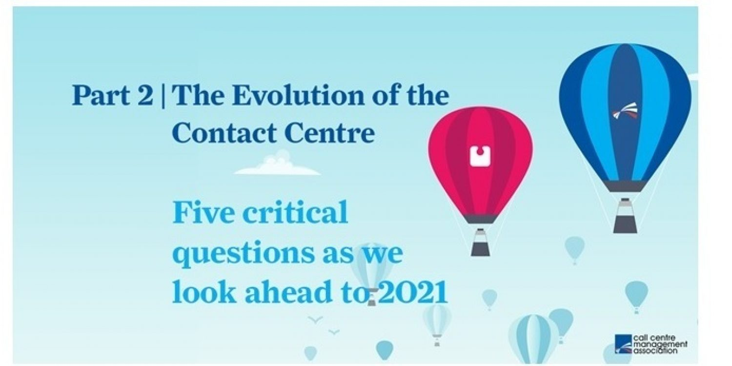 Evolution of Contact Centres Raises Important Questions
