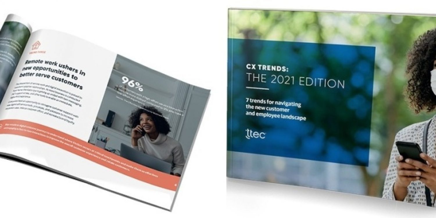 TTEC Release New Customer Experience Trends Report 2021