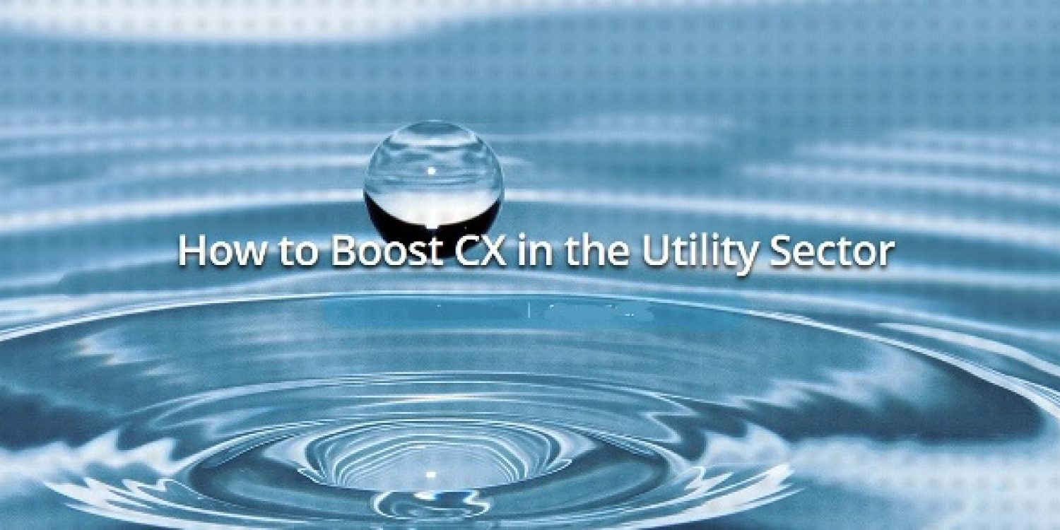 How to Boost Customer Experience in the Utility Sector