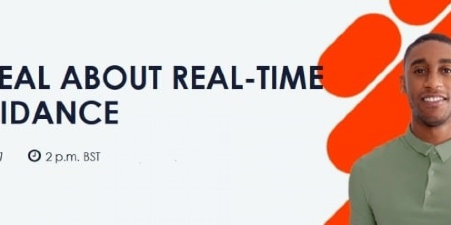 Getting Real About Real-time Agent Guidance