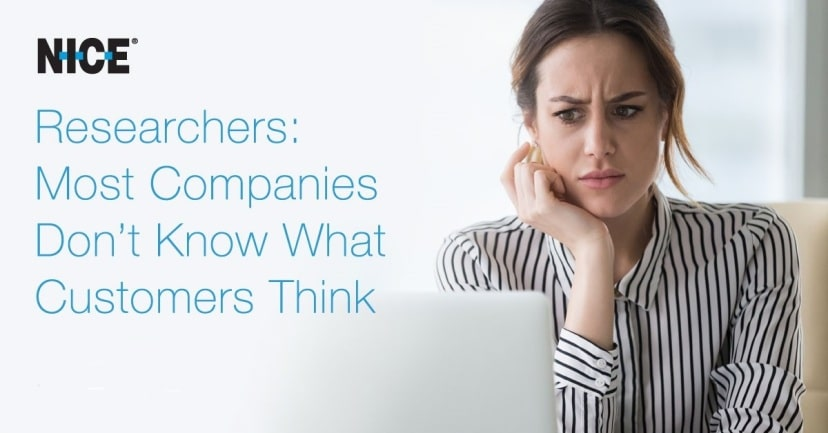 Most Companies Don't Know What Customers Think